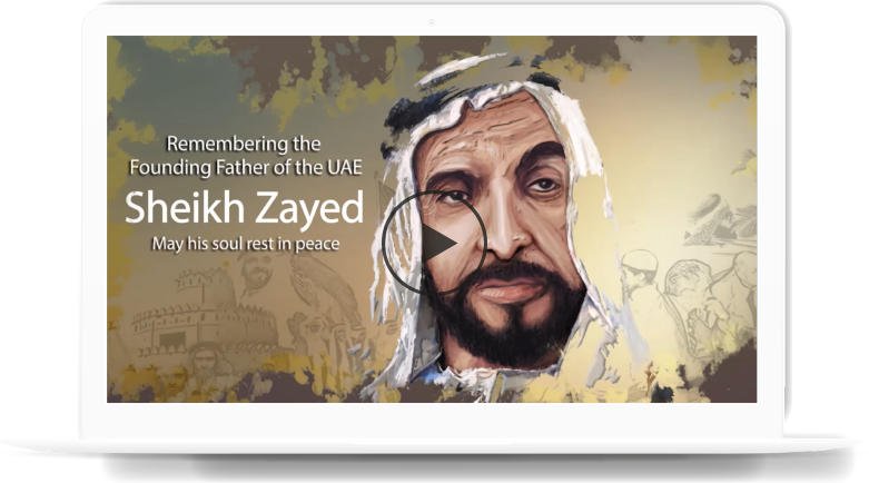Sheikh Zayed - The Leader with an unparalleled vision and determination